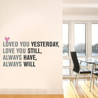 Love You Always Quote Lettering Decal