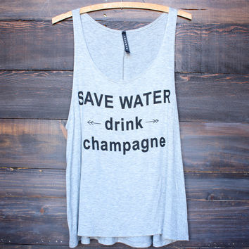 save water , drink champagne soft tank - heather grey