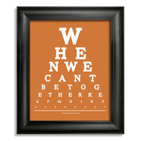 Winnie The Pooh Eye Chart, When We Can't Be Together Keep Me In Your Heart 8 x 10 Giclee Print BUY 2 GET 1 FREE