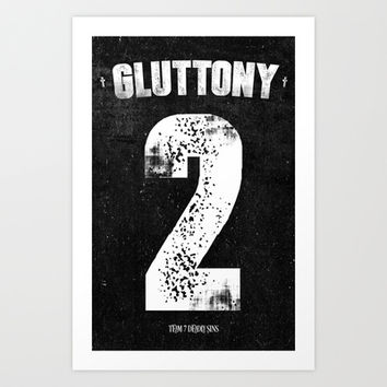 7 Deadly sins - Gluttony Art Print by HappyMelvin