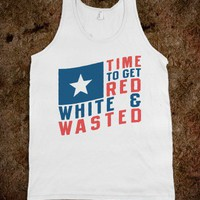 Time To Get Red White & Wasted (Tank) - Ladies & Gentlewoman