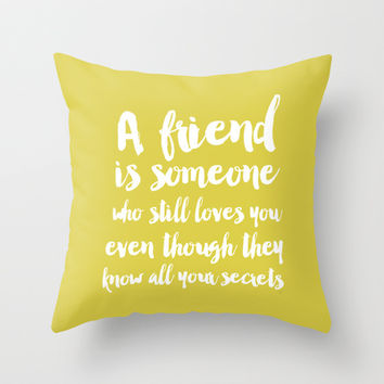 A friend Typography Throw Pillow by Allyson Johnson