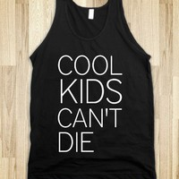 Cool kids can&#x27;t die tank - Vencere