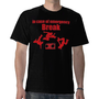 in case of emergency BREAK ... 80&#x27;S Break Dance T Shirts from Zazzle.com