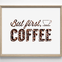 But First, Coffee Original Typography With Coffee Beans Pattern 8 x 10 Giclee Art Print Upcled Collage Recycled Book Art Buy 2 Get 1 FREE