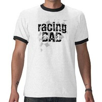 racing, DAD T-shirt from Zazzle.com