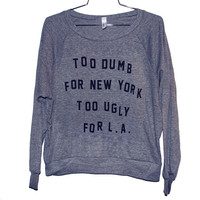 Dumb & Ugly Raglan (Select Size)