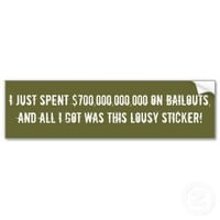 Funny Corporate Economic Bailout Bumper Stickers from Zazzle.com
