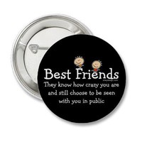 Best Friends Pinback Buttons from Zazzle.com