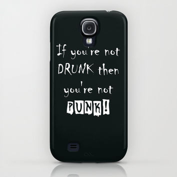 If you're not DRUNK then you're not PUNK! iPhone & iPod Case by Simply Wretched