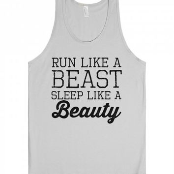 Run Like A Beast, Sleep Like A Beauty