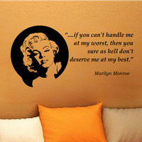 Marilyn Monroe If you cant handle me inspirational wall phrase words quote saying vinyl decal sticker 32i