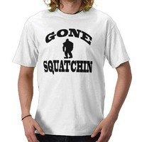 Gone Squatchin Shirt (Like Bobo's Trucker hat) from Zazzle.com