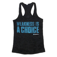 Fashletics  WEAKNESS IS A CHOICE Tank (Black Burnout)