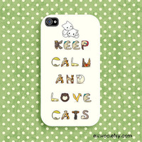 Keep Calm and Love Cats -  iPhone 4 Case, iPhone case, iPhone 4s Case, iPhone 4 Cover, Hard iPhone 4s Case