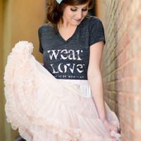 Wear Love. put it on. wear it out.   v neck t shirt  XL in eco black.