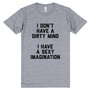 Dirty Mind Sexy Imagination