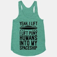 I Lift Puny Humans Into My Spaceship