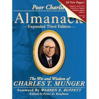 Poor Charlie's Almanack: The Wit and Wisdom of Charles T. Munger [Hardcover]