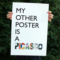 My Other Poster is a Picasso Large Poster by SayItAgainDesign