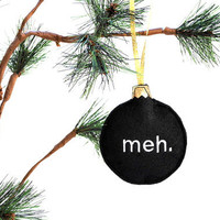 Christmas Ornament- meh embroidered recycled felt funny black decoration