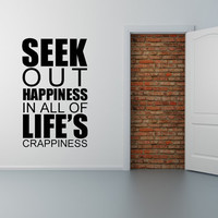 Seek out Happiness... Vinyl Wall Lettering Sticker decal Cling Quote Room Decor Gift-1015