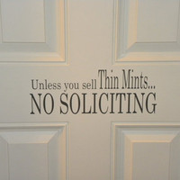 No Soliciting Decal Unless You Sell Thin Mints by HouseHoldWords