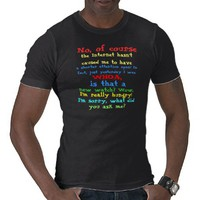 Internet ADD Multicolored Text Shirt from Zazzle.com