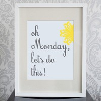 8x10 Print Business Yellow White and Grey Ok Monday by pixelcloud