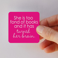 she is too fond of books square magnet