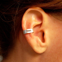 Ear Cuff, Hand Hammered Aluminum with HOPE stamped into the metal and blackened