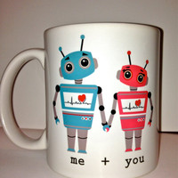 Personalized custom love robot Ceramic Coffee mug- a cute robot mug design- anniversary gift for a special someone love