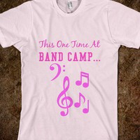 This One Time At Band Camp.. - glamfoxx.com