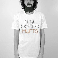 My Beard Hurts TrulySanctuary Men&#x27;s Perfect Fit by trulysanctuary