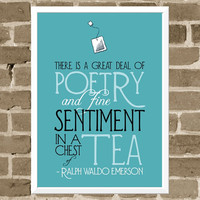 5x7 Tea Typography Print - Emerson Quote in Blue - Poetry in a Chest of Tea Print - Kitchen Art - Tea Chest Quote