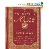 The Annotated Alice: The Definitive Edition: Lewis Carroll,Martin Gardner,John Tenniel: 9780393048476: Amazon.com: Books