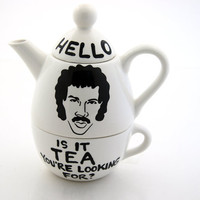 Hello Lionel Richie Ritchie  Is it Tea Teapot Tea For One
