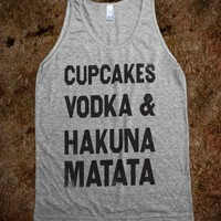 Cupcakes Vodka & Hakuna Matata (Tank) - College Is For Your mom