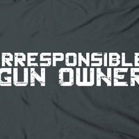Irresponsible gun owner  humor shooter russian by TheShirtDudes