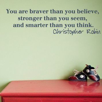 Braver Stronger and Smarter Vinyl Decal Nursery Childrens Room - Small size