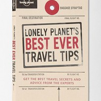 Lonely Planets Best Ever Travel Tips By Tom Hall