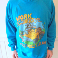 Vintage Work Fascinates Me Lazy Bear Sweatshirt 1980s