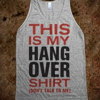 My Hang Over Shirt (Tank) - Summer Of Fun