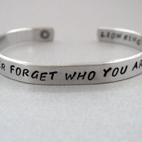 Disney Lion King 2-Sided Bracelet - Never Forget Who You Are - Hand Stamped Aluminum Cuff - customizable