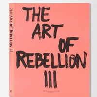 The Art Of Rebellion III By Christian Hundertmark