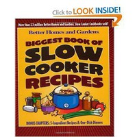 Biggest Book of Slow Cooker Recipes (Better Homes & Gardens) [Paperback]