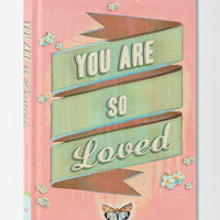 Urban Outfitters - You Are So Loved
