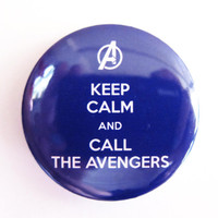 "Keep Calm & Call The Avengers - 1.75"" Badge / Button"