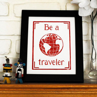 Globe Linocut Print Be A Traveler 8 x 10 inches by cursiveart