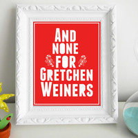 Mean Girls Christmas Print 8 x 10